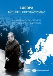 Europa – Kontinent der Versöhnung? 40 Jahre nach dem Besuch