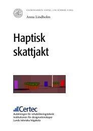 Haptisk skattjakt - Certec - Lunds Tekniska Högskola