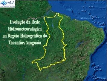 Evolução - RH Tocantins-Araguaia - Ana