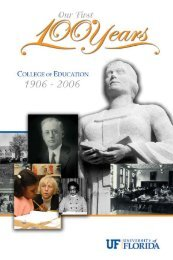 Our First 100 Years - College of Education - University of Florida