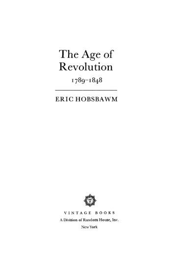 Eric Hobsbawm - Age Of Revolution 1789 -1848