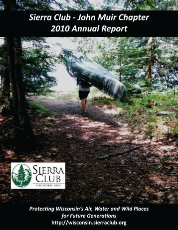 Sierra Club - John Muir Chapter 2010 Annual Report