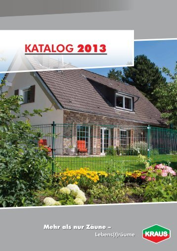 KATALOG 2013 - K. Kraus Zaunsysteme GmbH