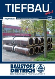 Tiefbau aktuell - Baustoff Dietrich GmbH & Co KG