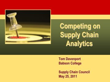 Competing on Supply Chain Analytics - Supply Chain Council