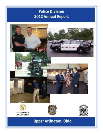 Upper Arlington, Ohio Police Division 2012 Annual Report