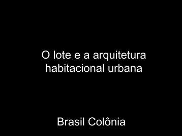 Lote e arquitetura habitacional urbana - Histeo.dec.ufms.br
