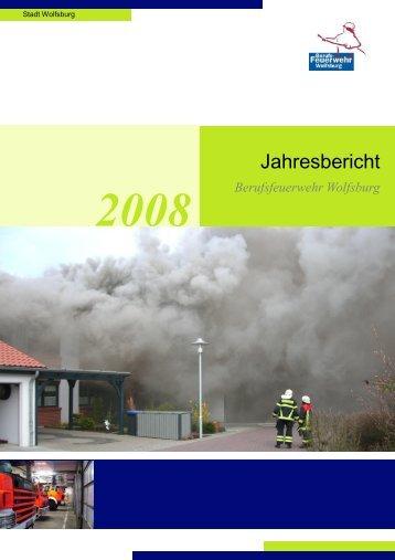 Jahresbericht Feuerwehr Wolfsburg 2008