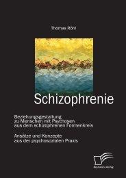 Schizophrenie: Beziehungsgestaltung zu Menschen ... - PagePlace