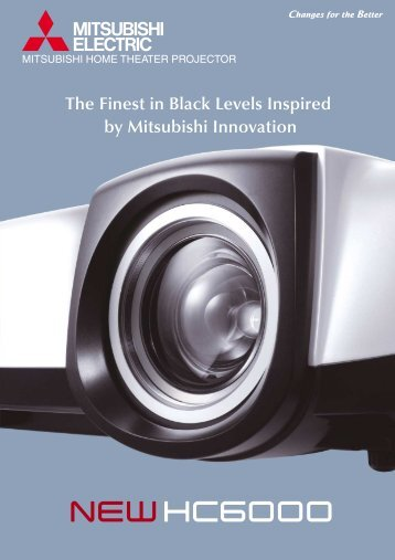 The Finest in Black Levels Inspired by Mitsubishi ... - Mitsubishi Electric