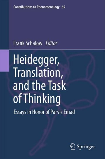 Heidegger, Translation, and the Task of Thinking: Essays in Honor ...