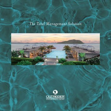 The Total Management Solution - Outrigger Hotels and Resorts