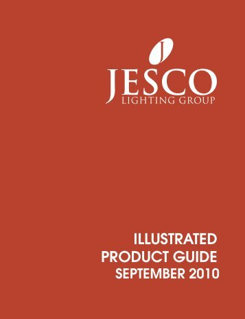 ILLUSTRATED PRODUCT GUIDE - Jesco Lighting