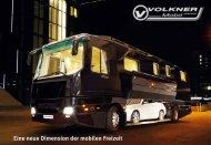 Eine neue Dimension der mobilen Freizeit - Volkner Mobil GmbH