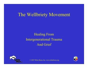 The Wellbriety Movement