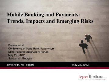 Mobile Banking and Payments: Trends, Impacts and Emerging Risks