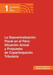 La Descentralización Fiscal en el Perú - Grupo Propuesta Ciudadana