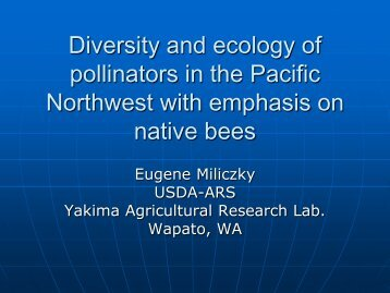 Diversity and ecology of pollinators in the Pacific Northwest with ...