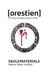 SKOLEMATERIALE [orestien] - Odense Teater