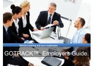 GOTRACK™ Employers Guide. - GPS Vehicle Tracking System