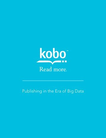 Publishing in the Era of Big Data - Kobo Whitepaper Fall 2014
