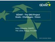 GÉANT - The GN3 Project Goals - Challenges - Vision