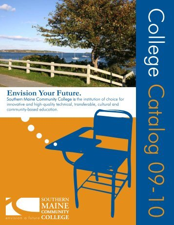 Envision Your Future. - Southern Maine Community College
