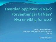 Thomas Knudsen, Meland Arbeidssenter: Korleis opplever vi NAV ...
