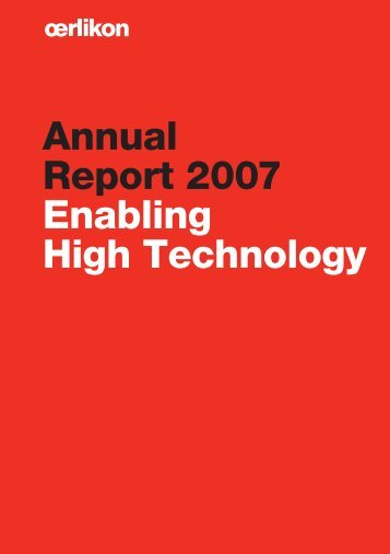 Annual Report 2007 Enabling High Technology - Oerlikon