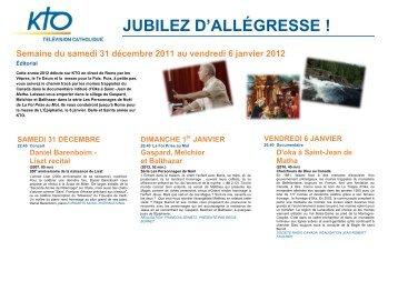 Semaine du samedi 31 décembre 2011 au vendredi 6 janvier ... - Kto