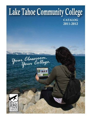 View the 2011-2012 Catalog (7 MB) - Lake Tahoe Community College