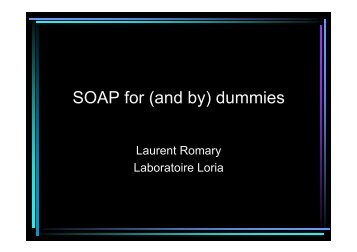 SOAP for (and by) dummies