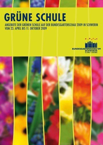 GRÜNE SCHULE - Buga 2009