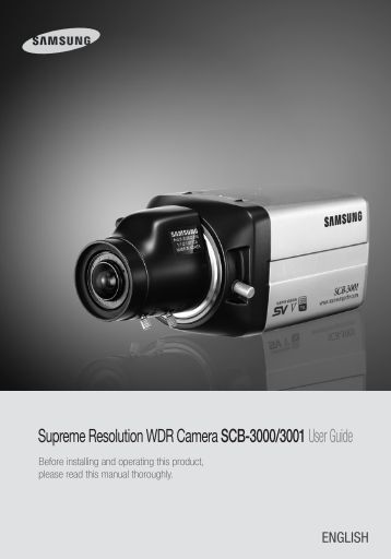 Supreme Resolution WDR Camera SCB-3000/3001User ... - Samsung