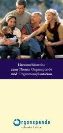 Literaturhinweise zum Thema Organspende und Organtransplantation