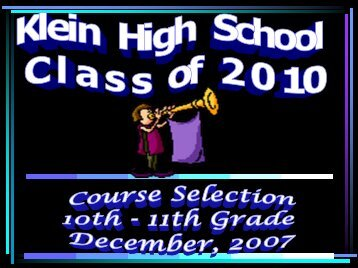 Class of 2003 Course Selection 11th to 12th Grade - Klein High ...