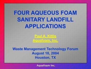 Four Aqueous Foam Sanitary Landfill Applications