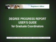 Degree Progress Report User Guide for ... - Cal Poly Pomona