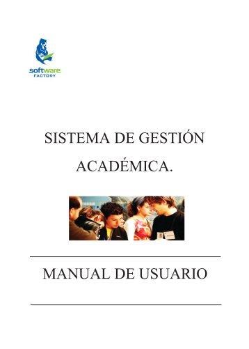 MANUAL DE USUARIO SISTEMA DE GESTIÓN ACADÉMICA.