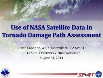Use of NASA Satellite Data in Tornado Damage Path Assessment