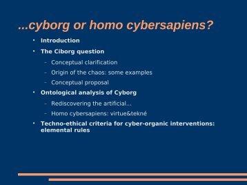 ...cyborg or homo cybersapiens?