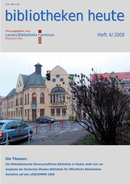 bibliotheken heute bibliotheken heute - Landesbibliothekszentrum ...