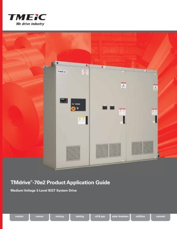 TMdrive®-70e2 Product Application Guide - Tmeic.com