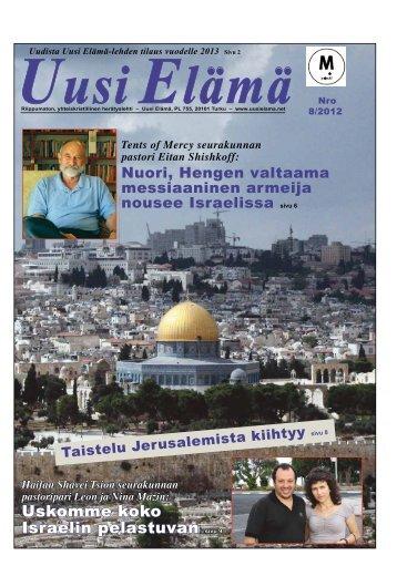 Uskomme koko Israelin pelastuvan sivu 9 - Uusi Elämä