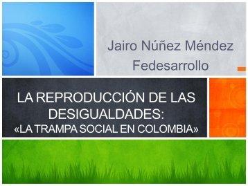 La Trampa Social en Colombia - Cieplan