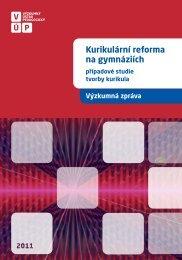 Kurikulární reforma na gymnáziích – případové studie tvorby kurikula