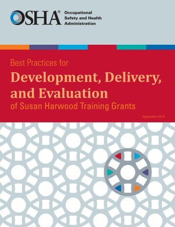 Best Practices For Development, Delivery, and Evaluation of ... - OSHA
