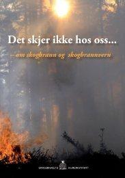 Det skjer ikke hos oss (hefte 8 sider) PDF - Skogbrukets kursinstitutt