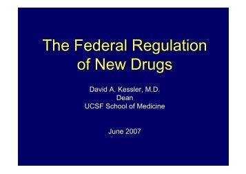 Kessler - The Federal Regulation of New Drugs - Accelerate