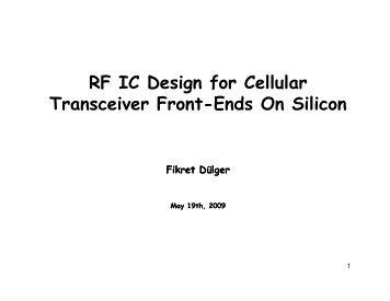 RF IC Design for Cellular Transceiver Front-Ends On ... - Cvt-dallas.org